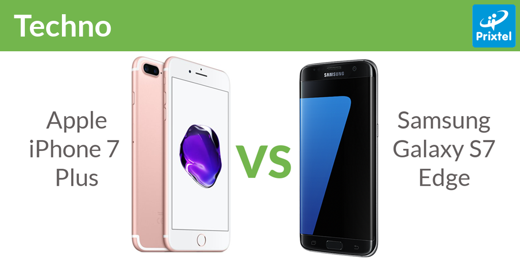 iPhone 7 Plus vs Samsung Galaxy S7 Edge, le match !
